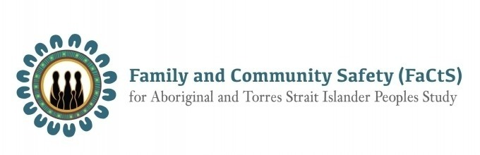 Family and Community Safety (FaCtS) for Aboriginal and Torres Strait Islander Peoples Study